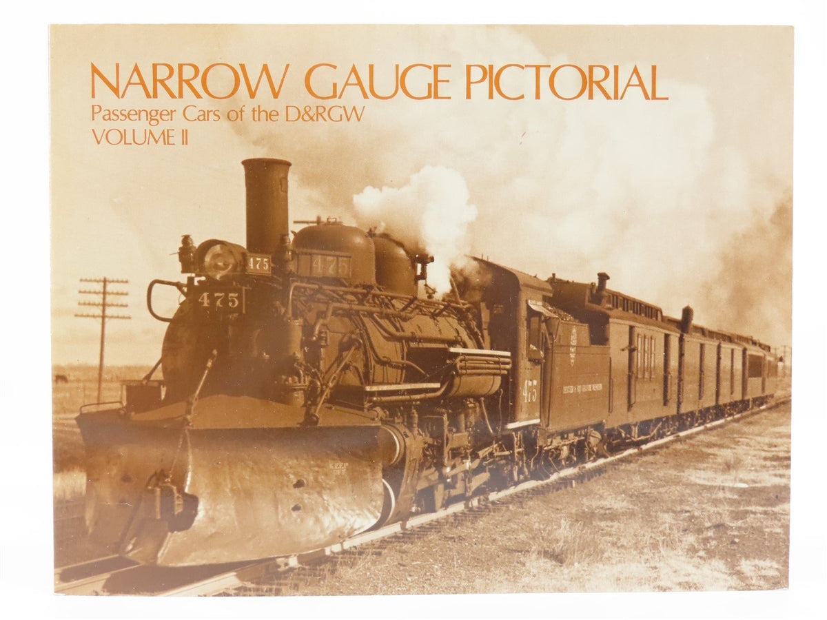 Narrow Gauge Pictorial Volume II Passenger Cars of the D&RGW by Grandt ©1985 - Model Train Market