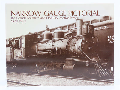 Narrow Gauge Pictorial Volume I Rio Grande Southern and D&RGW Motive Power