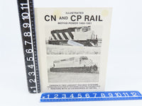 Illustrated CN And CP Rail Motive Power 1980-1981