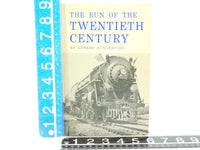 The Run Of The Twentieth Century by Edward Hungerford ©1970 SC Book - Model Train Market