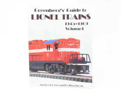 Greenberg's Guide To Lionel Trains 1945-1969 Volume I by Bruce C. Greenberg