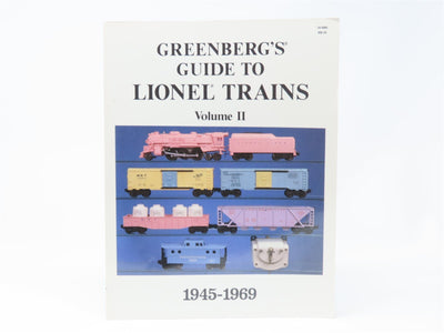 Greenberg's Guide To Lionel Trains Volume II 1945-1969 by Bruce C. Greenberg