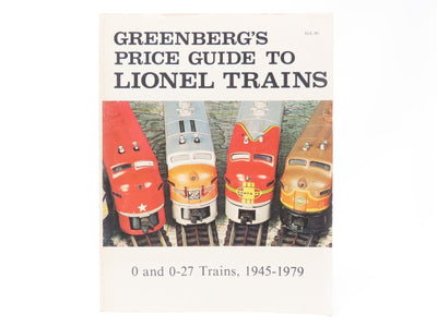 Greenberg's Price Guide To Lionel Trains O and O-27 Trains, 1945-1979
