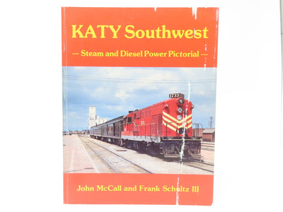 Katy Southwest - Steam and Diesel Power Pictorial - by McCall & Schultz ©1985