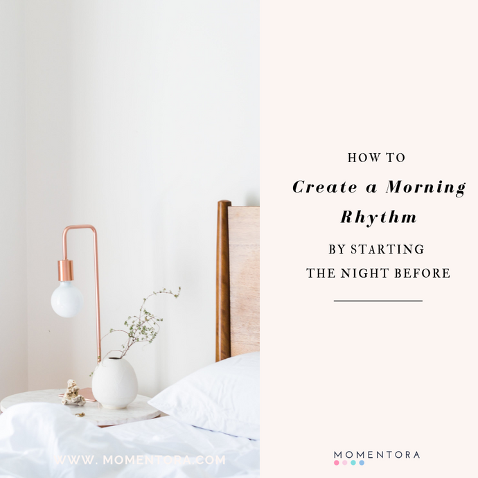Creating a Morning Rhythm