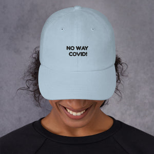 The Baseball Cap - NO WAY  COVID!