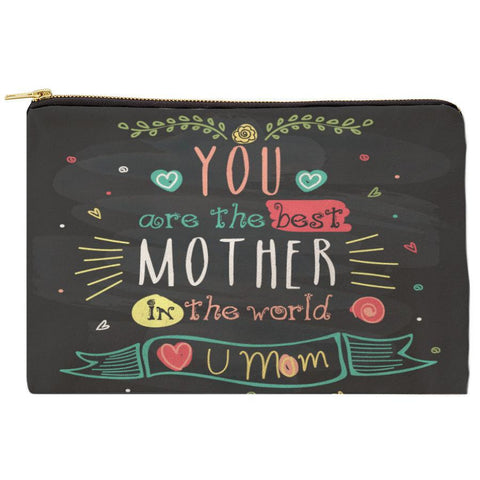 You Are The Best Mother In The World Cosmetiquera