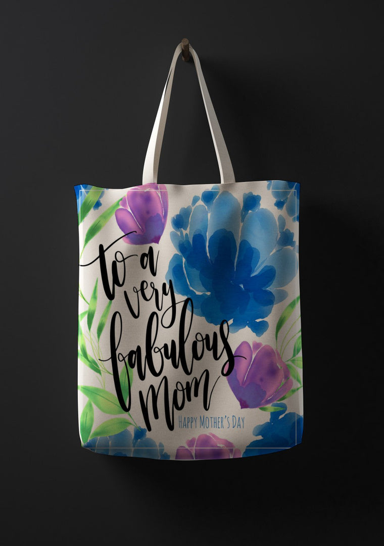 To A Very Fabulous Mom Tote Bag