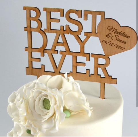 Best Day Ever - Boda Topper