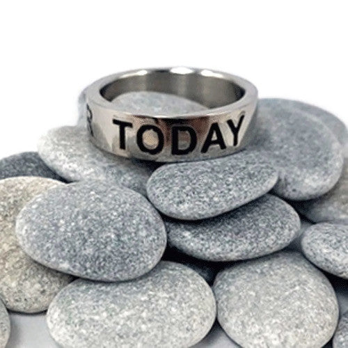 "Stainless Steel ""Just for Today"" Ring"