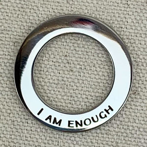 """I am Enough"" Affirmation Ring"