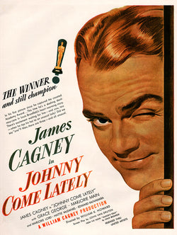 1943 Johnny Come Lately Movie Ad