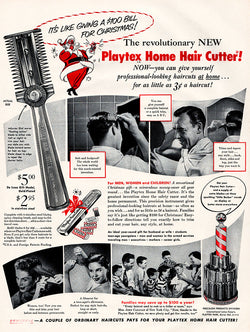 1952 Playtex Home Hair Cutter Ad