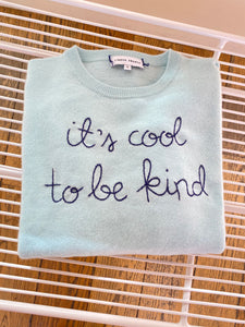 "Lingua Franca ""it's cool to be kind"" Sweater"