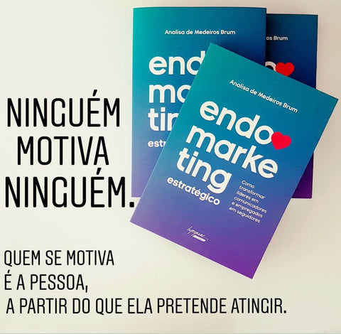 Livro; Endomarketing; Endomarketing Estratégico; Analisa de Medeiros Brum; Integrare