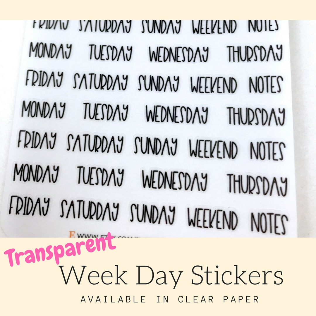 Transparent Sticker | Week Day Sticker | Planner Stickers | Erin Condren | Happy Planner | HS34