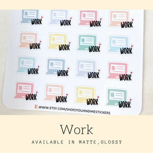 Work Sticker | Planner Sticker | Computer Sticker | Reminder Sticker | Weekly Sticker | Work Schedule | Erin Condren | Happy Planner | IFS54