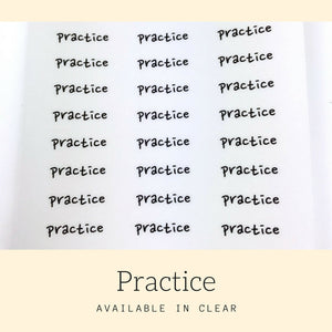 Practice Stickers | Script Stickers | Event Sticker | Planner Stickers | Stickers | Bullet Journal | Erin Condren | Happy Planner | HS65