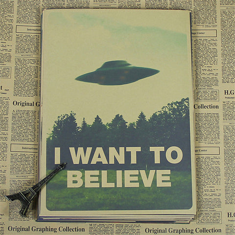 I Want To Believe Indie Poster