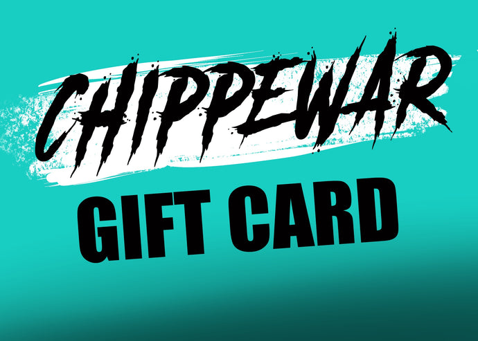 CHIPPEWAR Gift Card