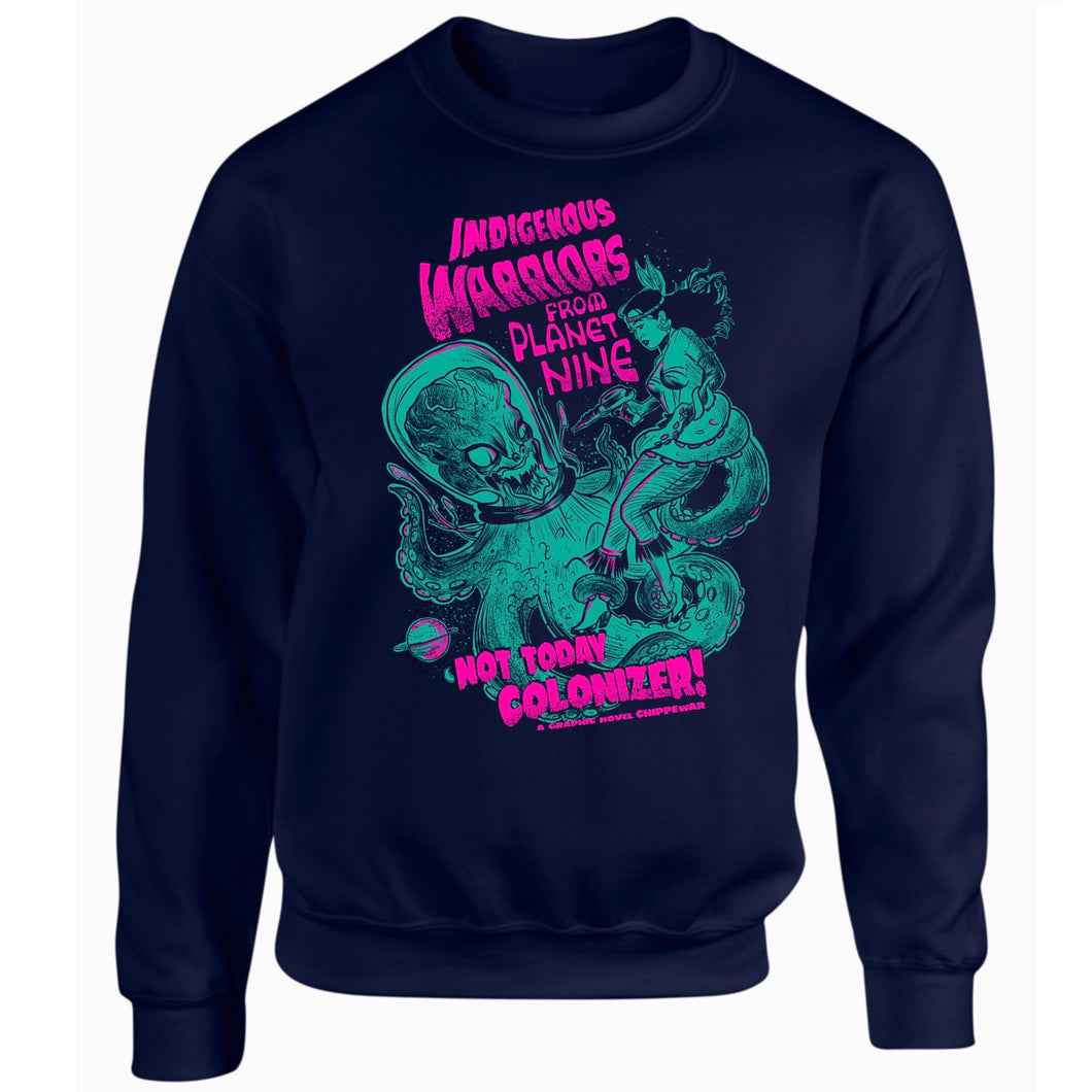 Warrior From Planet 9 Sweatshirt