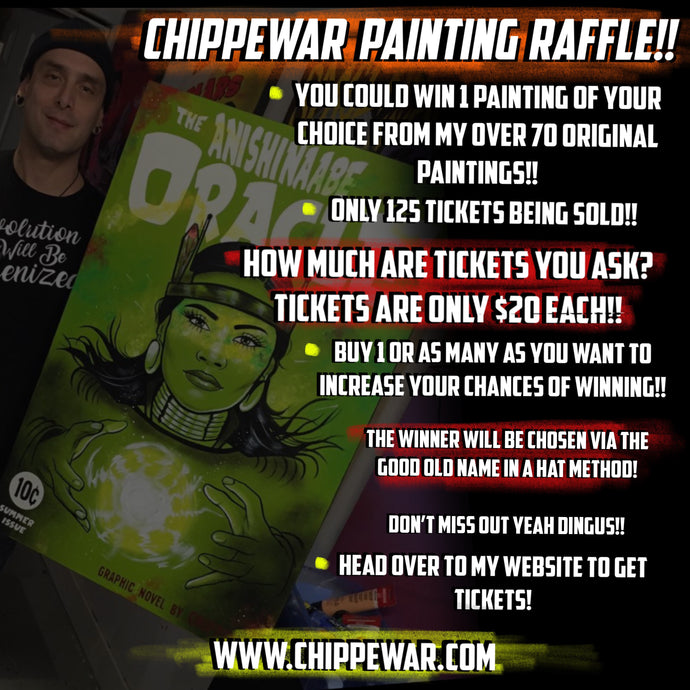 CHIPPEWAR PAINTING RAFFLE