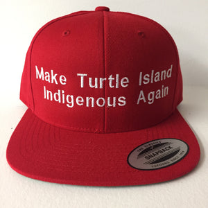 Make Turtle Island Indigenous Again -Hat