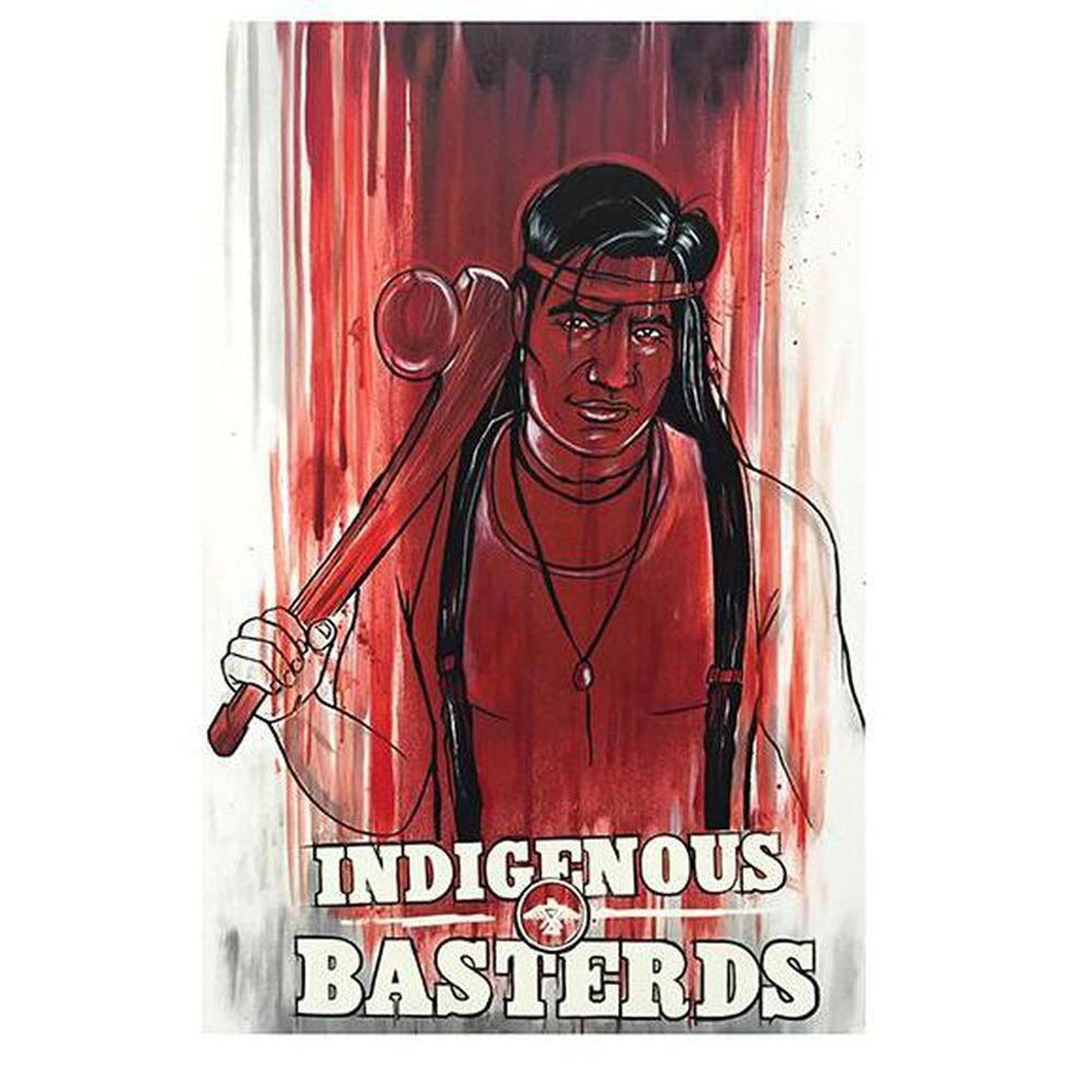 Indigenous Basterds-Chippewar-First-Nations-Artist
