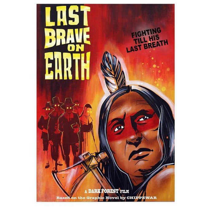 Last Brave On Earth-Chippewar-First-Nations-Artist