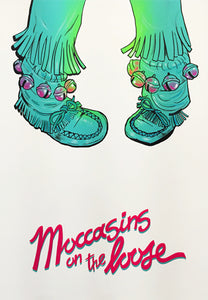 Moccasins On The Loose