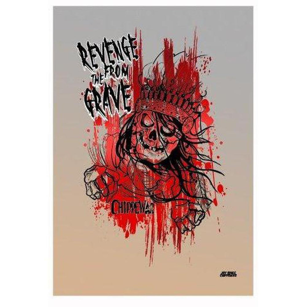Revenge From The Grave Print-Chippewar-First-Nations-Artist