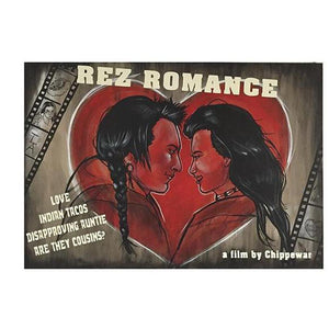 Rez Romance-Chippewar-First-Nations-Artist