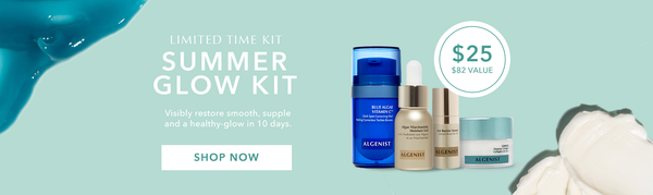 Limited Time Kit. Summer Glow Kit. Visibly restore a smooth, supple, and healthy glow in 10 days. Shop Now. $25 ($82 Value)