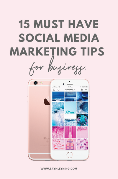 15 Must Have Social Media Marketing Tips for Business