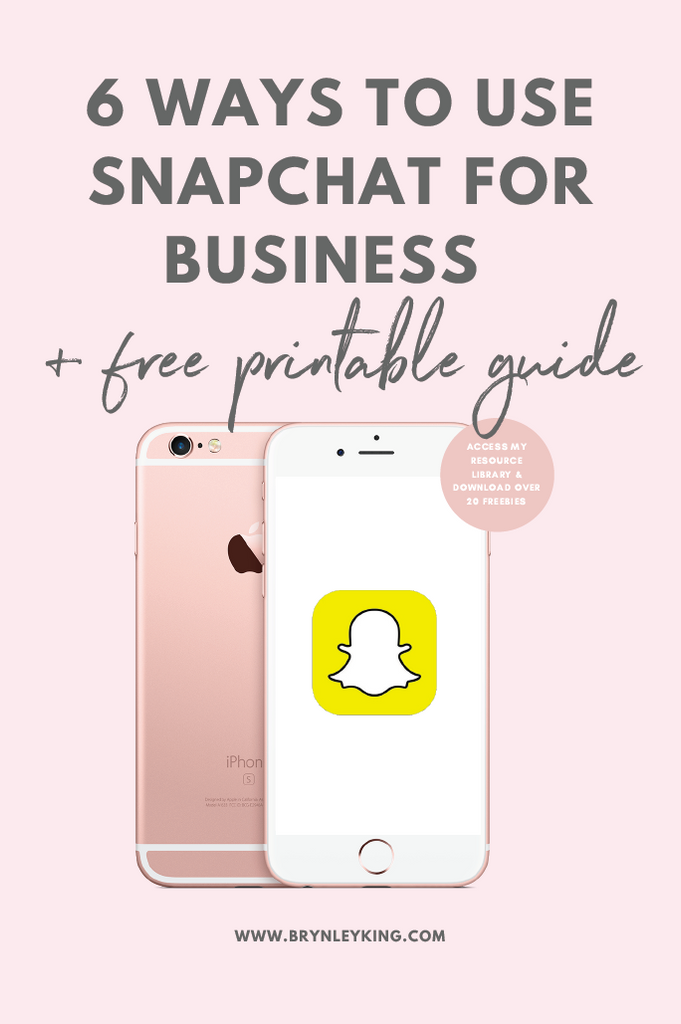 6 Ways to Use SnapChat for Business – Brynley King