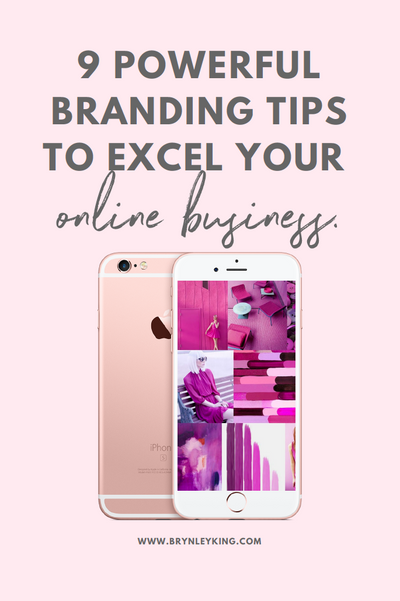 9 Powerful Branding Tips to Excel Your Online Business