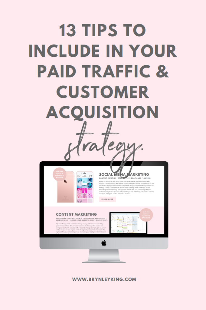 332 actionable tips to grow your business online in 2018 brynley king 13 tips to include in your paid traffic customer acquisition strategy fandeluxe Gallery