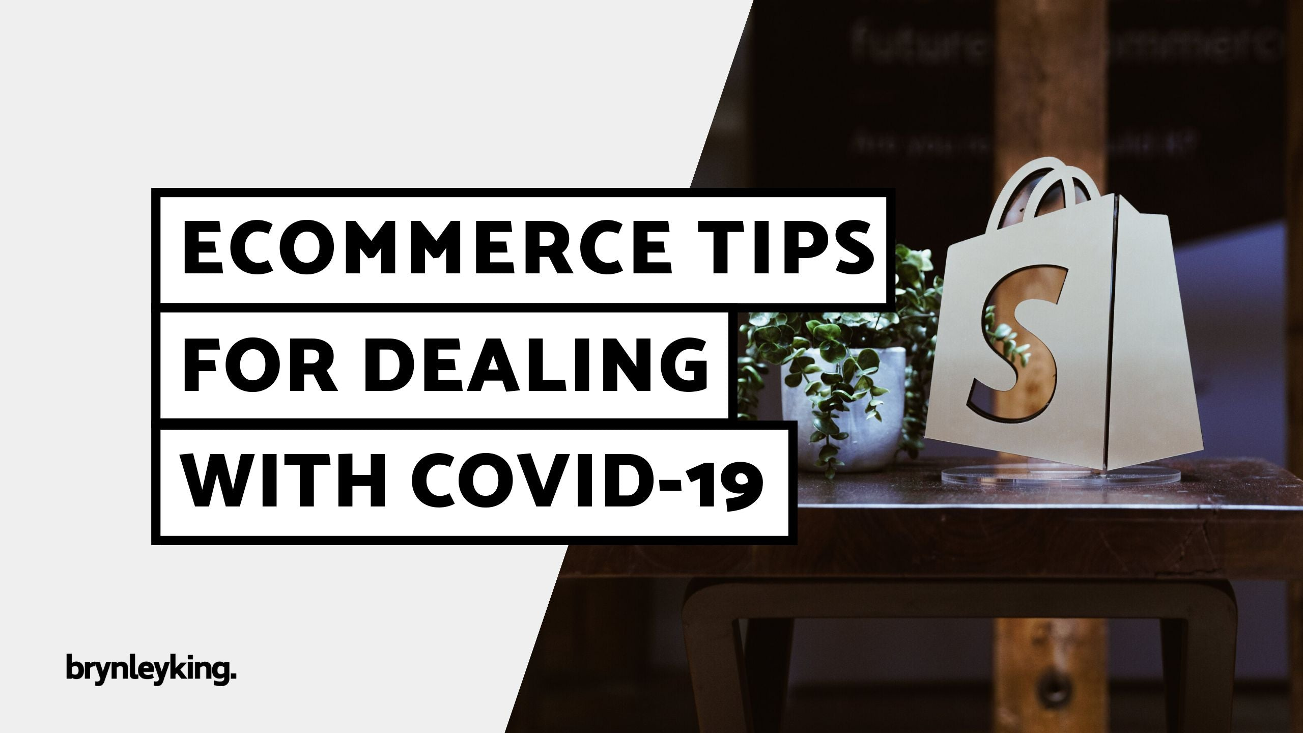 eCommerce Tips for Dealing with COVID-19