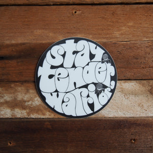Stay Tender, Warrior Sticker