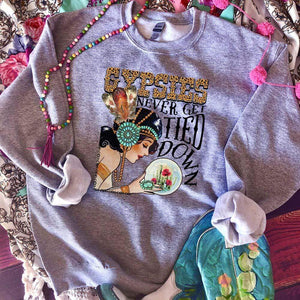 MISSMUDPIE Gypsies never get tied down - gray sweatshirt *U*