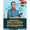 How to Run a Successful Home Inspection Business PDF
