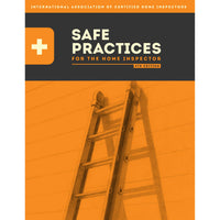 Safe Practices for the Home Inspector Book