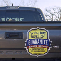 We'll Buy Your Home Back Guarantee Vehicle Magnet