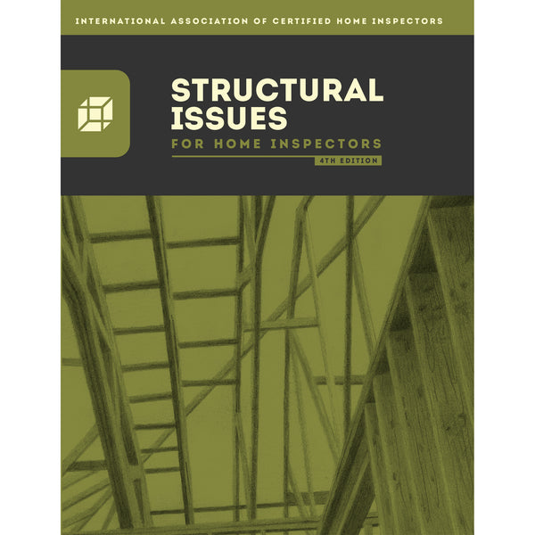 Structural Issues for Home Inspectors Book