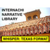 InterNACHI Narrative Library for Whisper Software: Texas Format