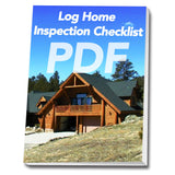 Log Home Inspection Checklist