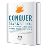 CONQUER Marketing and Business Success for Home Remodelers PDF
