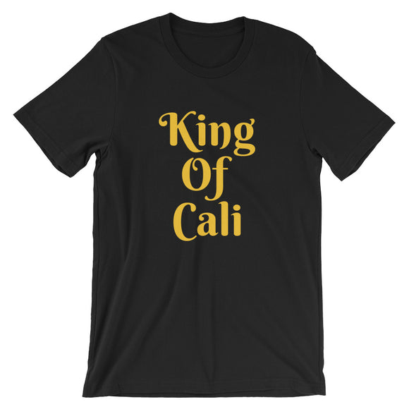 King of Cali - Short-Sleeve Unisex T-Shirt