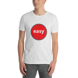 Easy - Short-Sleeve Unisex T-Shirt