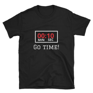 Go Time - Short-Sleeve Unisex T-Shirt
